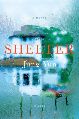 Book Review: Shelter by Jung Yun